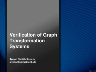 Verification  of  Graph Transformation Systems