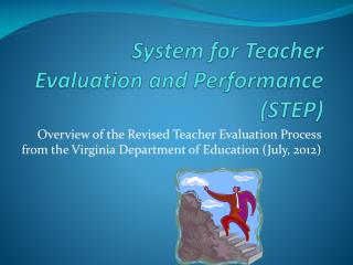 System for Teacher Evaluation and Performance (STEP)