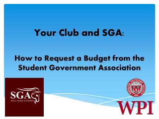 Your Club and SGA: How to Request a  B udget from the Student Government Association