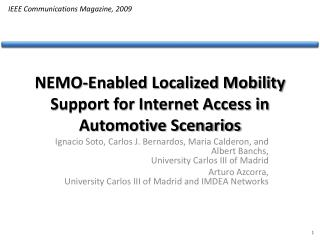 NEMO-Enabled Localized Mobility Support for Internet Access in Automotive Scenarios