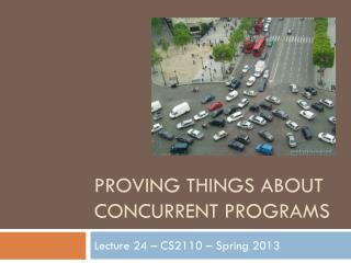 Proving things about concurrent programs