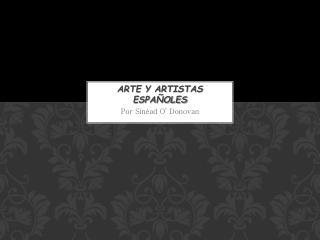 Arte y Artistas Españoles