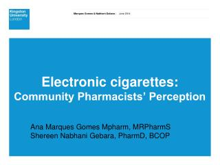 Electronic cigarettes:  Community Pharmacists' Perception