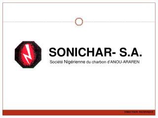 SONICHAR- S.A.  Société  Nigérienne  du charbon d'ANOU-ARAREN