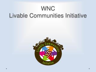 WNC  Livable Communities Initiative