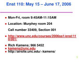 Enst 110: May 15   June 17, 2006