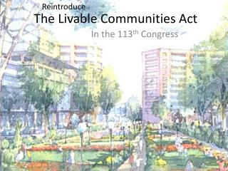 The Livable Communities Act