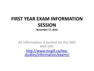 FIRST YEAR EXAM INFORMATION  SESSION November 17, 2010