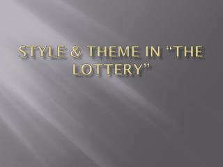 "Style & Theme in ""The Lottery"""