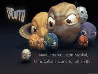 Mark Litterer, Justin  Moskal , Chris Callahan, and Jonathan Bull