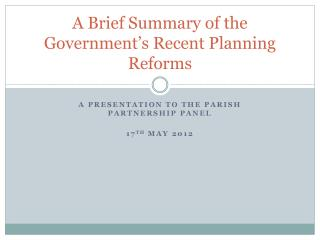 A Brief Summary of the Government's Recent Planning Reforms