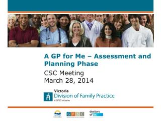 A GP for Me – Assessment and Planning  Phase
