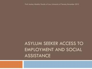 ASYLUM SEEKER ACCESS TO EMPLOYMENT AND SOCIAL ASSISTANCE