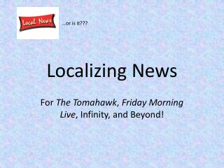 Localizing News