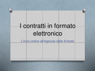 I contratti in formato elettronico