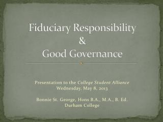 Fiduciary Responsibility  &  Good Governance