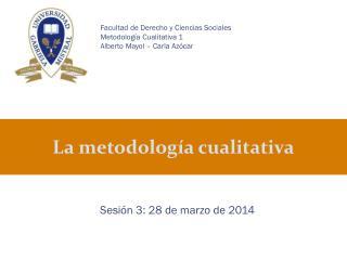 La metodología cualitativa