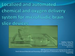 Localized and automated chemical and oxygen delivery system for microfluidic brain slice devices