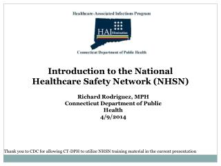Introduction to the National Healthcare Safety Network (NHSN)