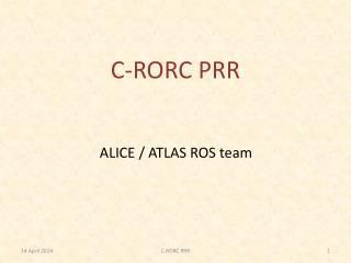 C-RORC PRR