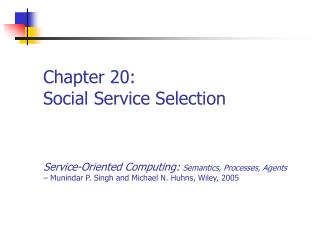 Chapter 20: Social Service Selection