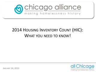 2014 Housing Inventory Count (HIC): What you need to know!