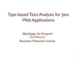 Type-based Taint Analysis for Java Web Applications