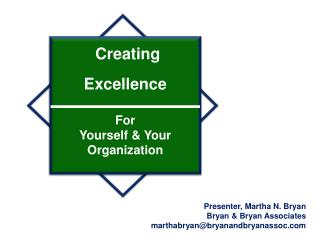 Creating  Excellence For  Yourself & Your Organization