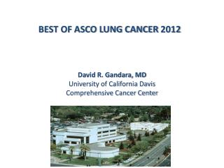 BEST OF ASCO LUNG CANCER 2012