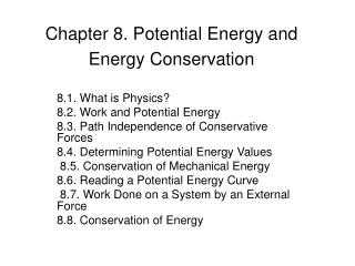 Chapter 8. Potential Energy and Energy Conservation