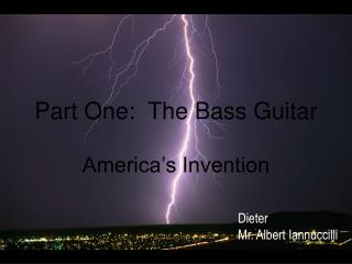 Part One: The Bass Guitar