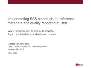 Implementing ESS standards for reference metadata and quality reporting at  Istat