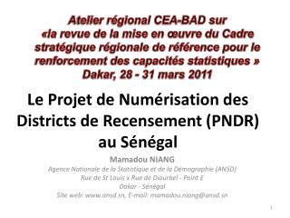Le  Projet  de  Numérisation  des Districts de  Recensement  (PNDR)  au  Sénégal