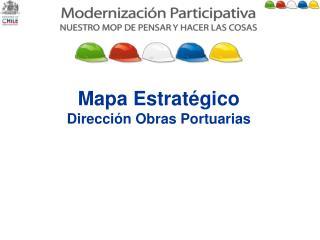 Mapa Estratégico Dirección Obras Portuarias