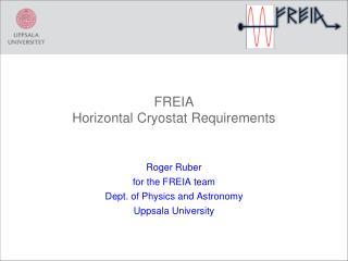 FREIA Horizontal Cryostat Requirements