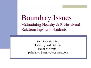 Boundary Issues Maintaining Healthy  Professional ...