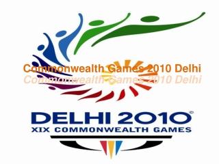 Commonwealth Games 2010 In Delhi