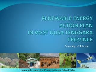 RENEWABLE ENERGY ACTION PLAN IN WEST NUSA TENGGARA PROVINCE