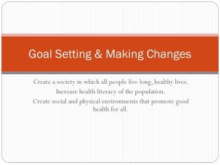 Goal Setting & Making Changes