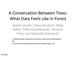 A Conversation Between Trees: What Data Feels Like in Forest