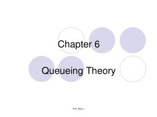 Chapter 6 Queueing Theory
