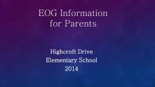 EOG Information  for Parents
