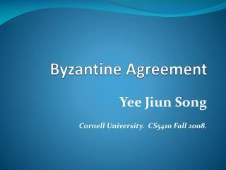 Byzantine Agreement