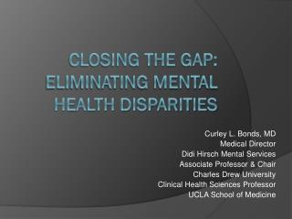 Closing the Gap: Eliminating Mental Health Disparities