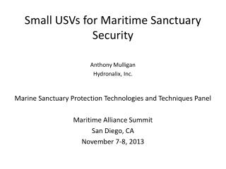 Small USVs for Maritime Sanctuary Security