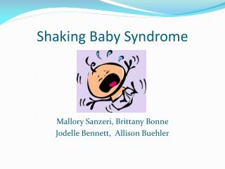Shaking Baby Syndrome
