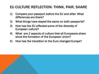 EU Culture Reflection: Think, Pair, share