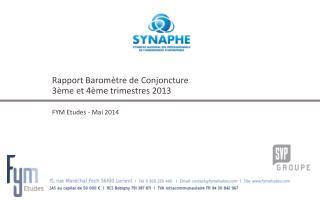 Rapport Baromètre de Conjoncture 3ème et 4ème trimestres 2013