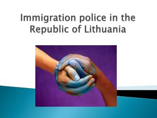 Immigration police in the Republic of Lithuania
