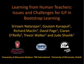 Learning from Human Teachers: Issues and Challenges for ILP in Bootstrap Learning